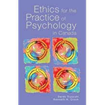 Ethics for the Practice of Psychology in Canada