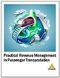 Practical Revenue Management in Passenger Transportation, Gary Parker, 1495344150