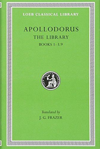 Apollodorus:  The Library, Volume I: Books 1-3.9 (Loeb Classical Library no. 121)