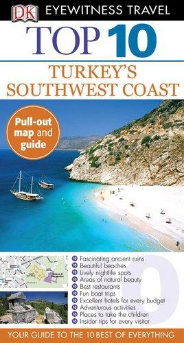 Read Online DK Eyewitness Top 10 Travel Guide: Turkey's South Coast PDF