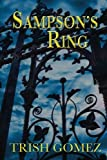 Sampson's Ring, Trish Gomez, 0615769969