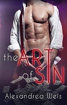 The Art of Sin by [Weis, Alexandrea]