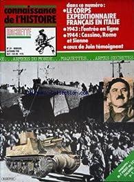 connaissance de l'HISTOIRE [n° 39, octobre 1981] - Le corps expéditionnaire français en Italie.  par  Connaissance de l'Histoire