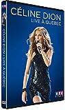 Celine Dion : live a Quebec