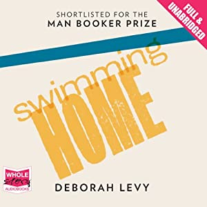 Swimming Home Audiobook