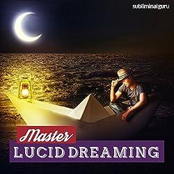 Master Lucid Dreaming
