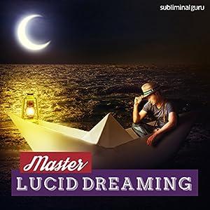 Master Lucid Dreaming Speech