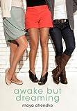 Awake but Dreaming, Maya Chendke, 1462003605