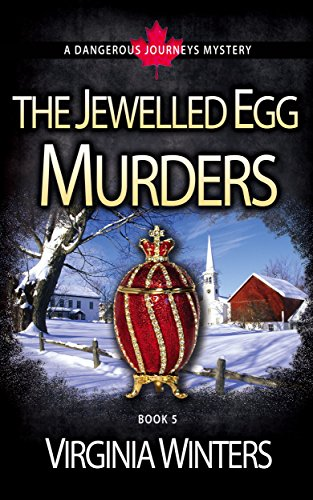 Book: The Jewelled Egg Murders (Dangerous Journeys Book 5) by Virginia Winters