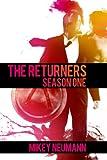 The Returners: Season One (The Returners)