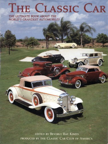 The Classic Car: The Ultimate Book About the World's Grandest Automobiles