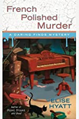 French Polished Murder by Elise Hyatt (May 04,2010) Mass Market Paperback