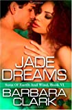 Jade Dreams, Barbara Clark, 1602728127