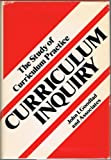 Curriculum Inquiry, Goodlad, John I., and Associates Staff, 0070235309