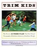 Trim Kids, Melinda S. Sothern and T. Kristian Von Almen, 0060188154