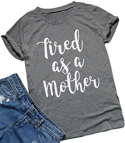 Women's Basics Tops Tired as a Mother Letters Print T-Shirt Casual Blouse Tees Size Large (Gray)