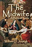 The Midwife, William G. Jozwiak, 1424154383