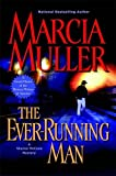 The Ever-Running Man (Sharon McCone Mysteries)