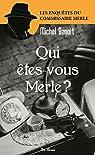 Qui êtes-vous Merle ? par Benoît