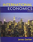 International Economics with Access Code, James Gerber, 013292580X
