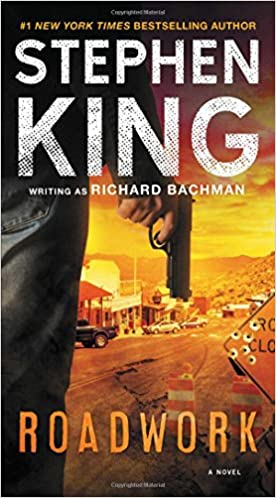 Stephen King Books List : Roadwork