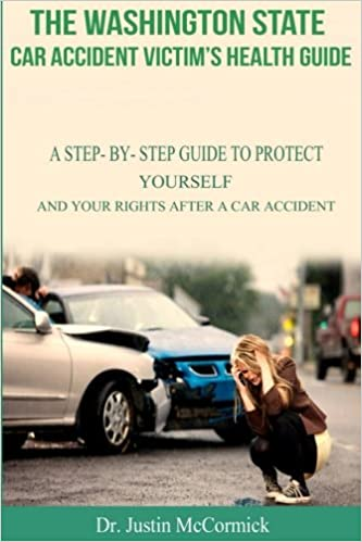 The Washington State Car Accident Victims Health Guide: A Step-By