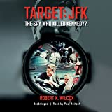 Target: JFK: The Spy Who Killed Kennedy?