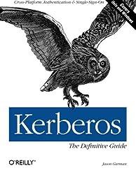 Kerberos : The Definitive Guide  (en anglais)