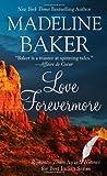 Love Forevermore, Madeline Baker, 0843964057