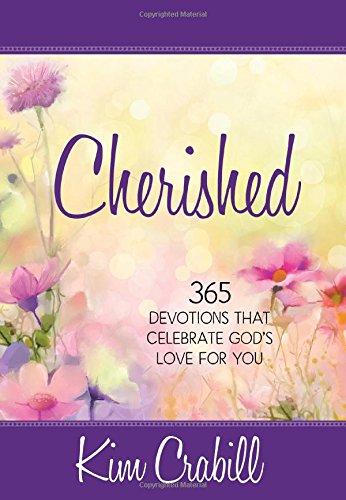 Cherished: 365 Devotions that Celebrate God's Love for You pdf epub