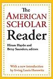 The American Scholar Reader, , 1412842956
