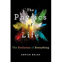 The Physics of Life: The Evolution of Everything