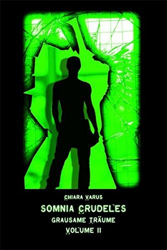 Somnia Crudeles - Band 2: Grausame Träume