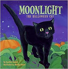 Moonlight: The Halloween Cat: Cynthia Rylant, Melissa Sweet ...