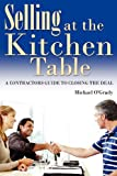 Selling at the Kitchen Table, Michael O'Grady, 1935723294