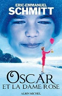 Oscar et la dame rose par Schmitt