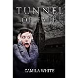 THRILLER: Tunnel of Fate: (A New Adult Dark Thriller Series of Mystery and Suspense SPECIAL STORY INCLUDED) (Supernatural, Suspense, Psychological, Thriller)
