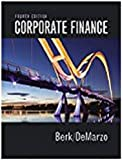 Corporate Finance, Student Value Edition Plus MyLab Finance with Pearson eText -- Access Card Package (4th Edition)