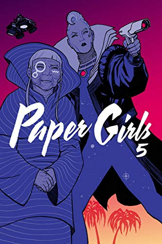 Book cover from Paper Girls Volume 5 by Brian K Vaughan