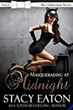 Masquerading at Midnight: The Celebration Series, Book 11