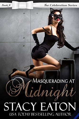 Masquerading at Midnight: The Celebration Series, Book 11 ()