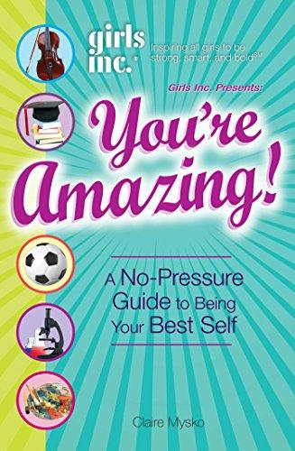 Girls Inc Presents Youre Amazing ebook