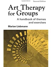 Art Therapy for Groups: A Handbook of Themes and Exercises
