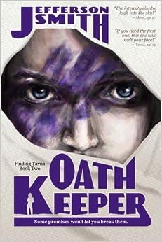 Oath Keeper: Volume 2 (Finding Tayna)