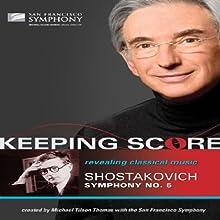 Keeping Score - Shostakovich: Symphony No.5 (2009)