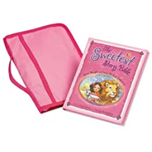 The Sweetest Story Bible/Cover Pack: Sweet Thoughts and Sweet Words for Little Girls