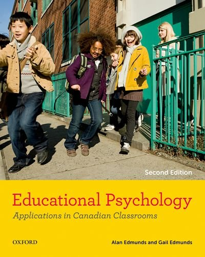 Educational Psychology: Applications in Canadian Classrooms PDF