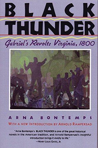 - Black Thunder: Gabriel's Revolt: Virginia, 1800