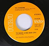 VIC DAMONE 45 RPM TO MAKE A BIG MAN CRY / TAKE ME WALKING IN YOUR MIND