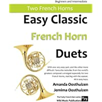 Easy Classic French Horn Duets: With one very